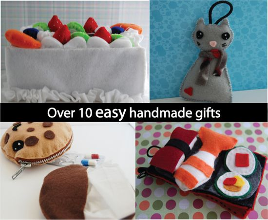 over 10 easy handmade gifts felt gifts