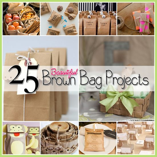 25 Brown Bag Crafts Create and Recycle - Very cute ideas!!