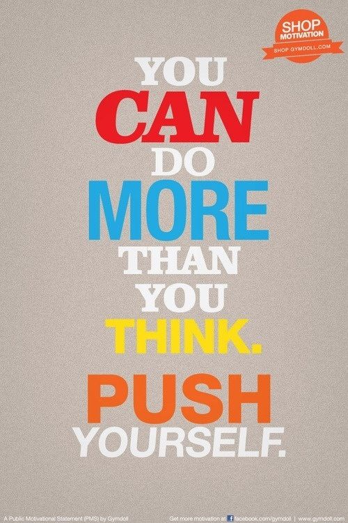 You can do more than you think. #inspiration #motivation #run #fitness
