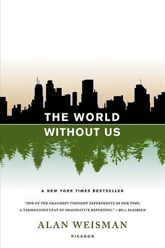 The world without us. Pretty strong book #cover design.