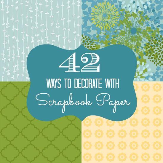 decorate with scrapbook paper @Beth Nativ Nativ Hunter
