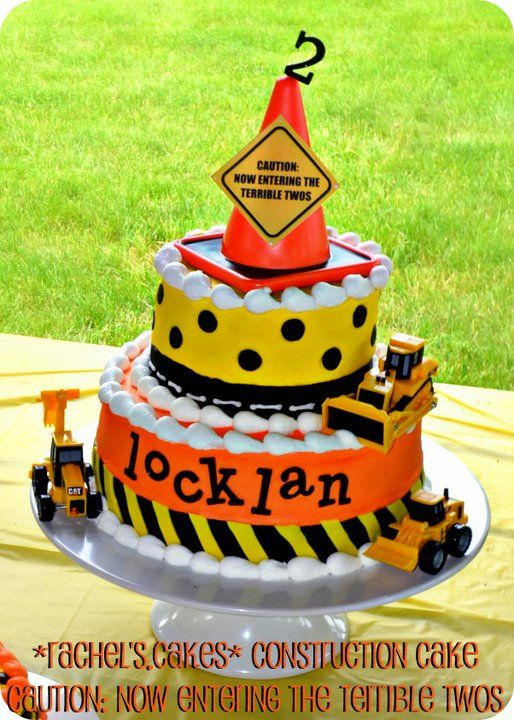 """2nd Birthday Construction Cake -- """"Caution: Now Entering the Terrible Twos""""---I may have found the new theme!"""