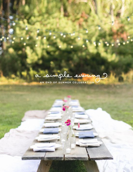 A Simple Evening...this outdoor party is simple, beautiful, magical.  My idea of perfect.