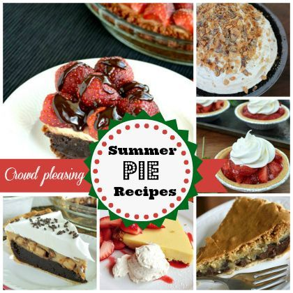 Crowd Pleasing, Delicious: Summer Pie Recipes