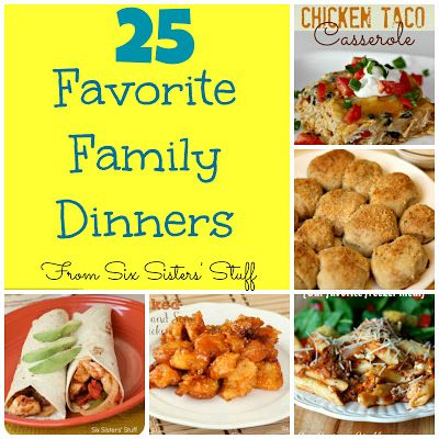 Six Sister - 25 favorite family dinners