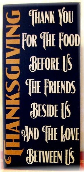 Love this! Would be perfect placed on the wall right beside the dinner table for all to see as a reminder during Thanksgiving dinner :)
