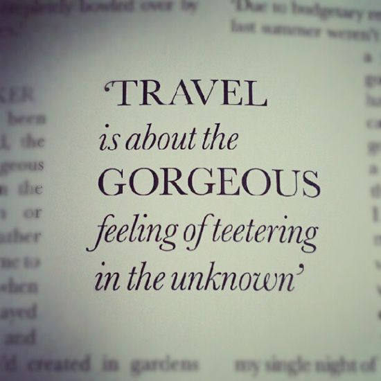 Great travel quote....