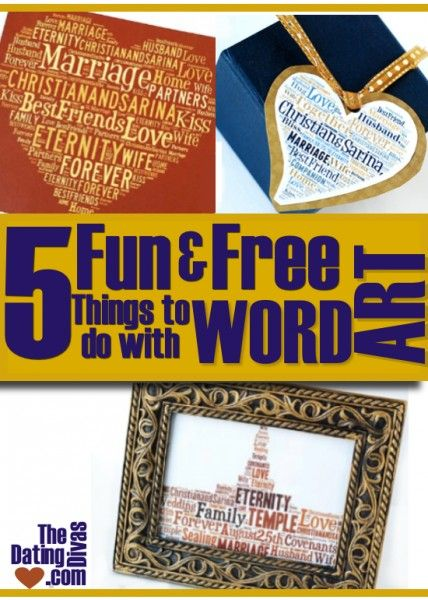 5 Fun and Free Ways to use Word Art from TheDatingDivas.com #wordart #dateideas