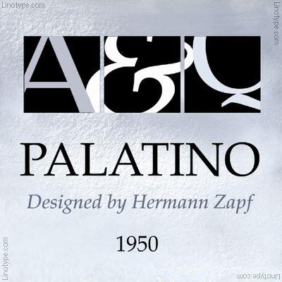 PALATINO Font by Hermann Zapf, 1950 #Font #Hermann_Zapf #Palatino