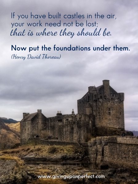 Castles and Foundations