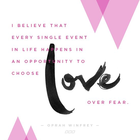 Monday Motivation: Love Over Fear