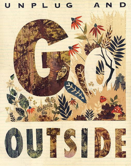 go outside. Quotes