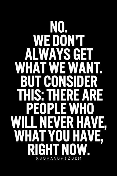 We Don't Always Get.