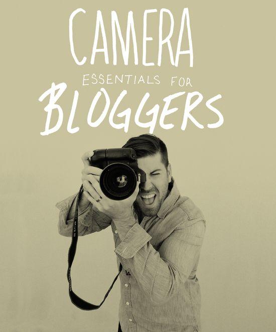 Camera Essentials for Bloggers