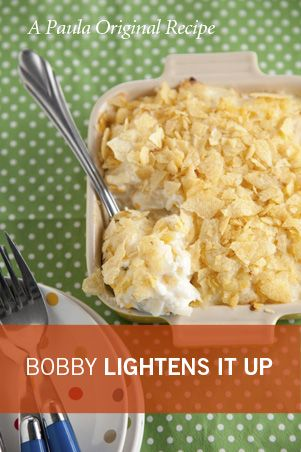Paula Deen's Son BOBBY DEEN, has a whole slew of recipes that are lighter versions of stuff his momma makes. Yes, please!