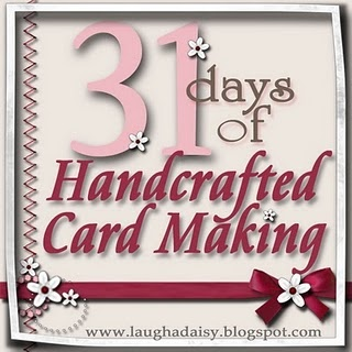 31 Days of Handcrafted Card Making  with Ally