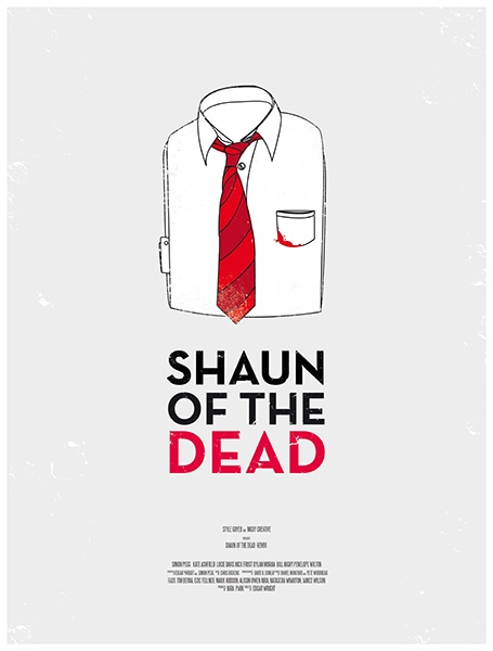 Shaun of the Dead.-Only like my favorite movie ever