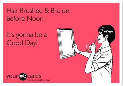 It's gonna be a Good Day! this is soooo me!