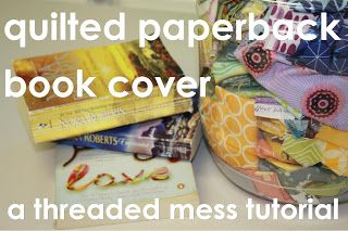 Quilted Paperback Book Cover Tutorial - Part 1