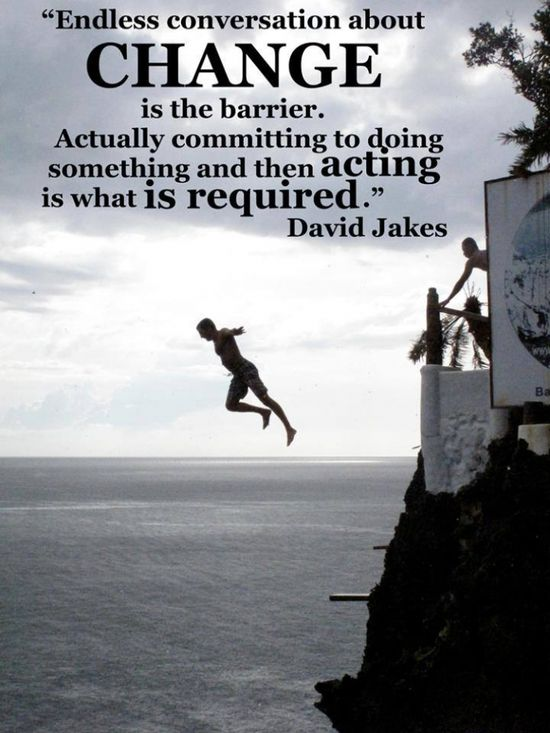Motivational Quotes By David Jakes