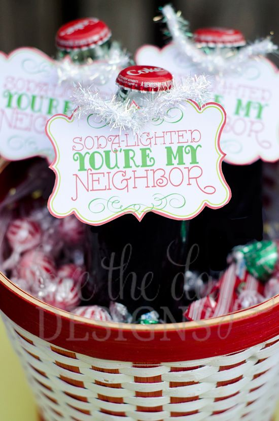 """CUTE gift!  Soda-lighted You're My Neighbor tags delivered on soda bottles.  Can change saying to anything...""""soda-lighted you're my friend, teacher, etc."""