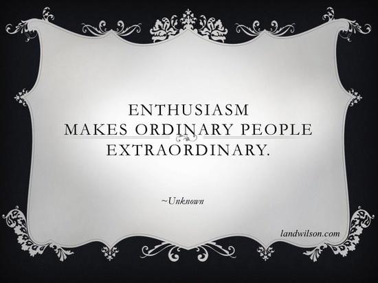 enthusiasm