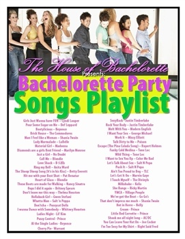The most popular Bachelorette Party Songs Playlist on the web - yours FREE from The House of Bachelorette!