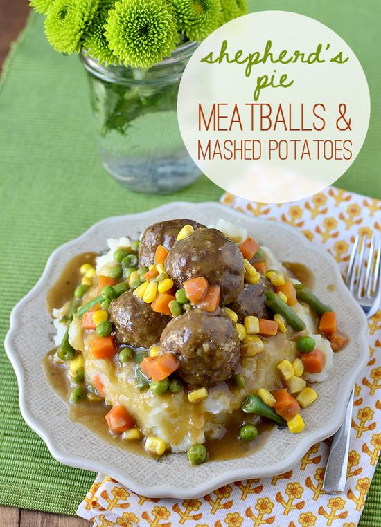 Shepherds Pie Meatballs and Mashed Potatoes is especially fun for St. Patricks Day!
