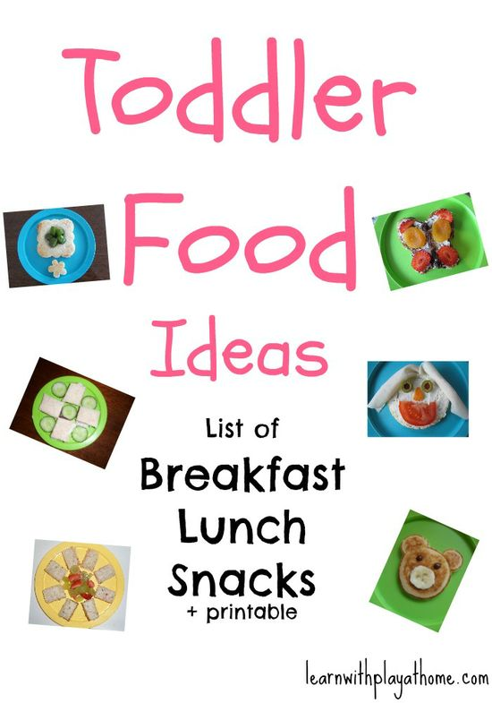 Toddler Food Ideas. Breakfast, Lunch & Snacks. Free Printable list. (Developing a healthy attitude towards food starts young. Providing as much variety as you can is a good start.. here's a list of ideas for you)