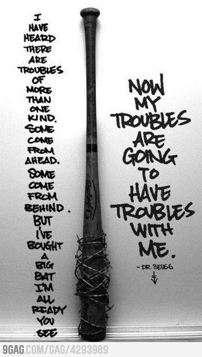 Favorite Dr. Seuss quote #troubles