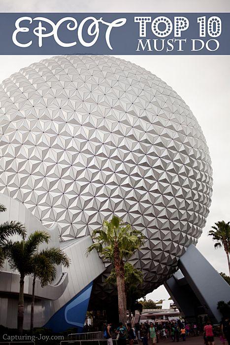 Walt Disney World Family Vacation: Epcot Top 10 Favorites #disney #epcot www.Capturing-Joy...