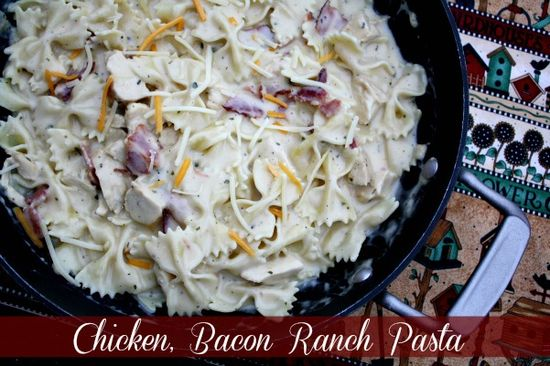 Chicken, Bacon Ranch Pasta {My New Go To Pasta Recipe}