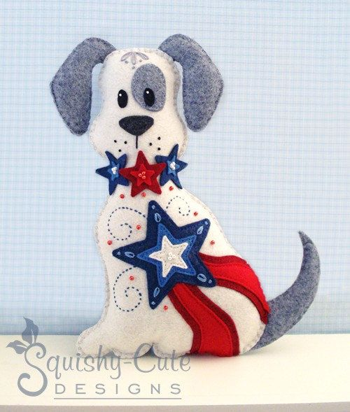 Dog Stuffed Animal Pattern - Felt Plushie Sewing Pattern & Tutorial - Liberty the Patriotic 4th of July Dog - Patriotic Embroidery Pattern via Etsy