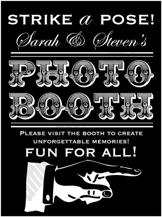 Photo Booth Sign is a must!