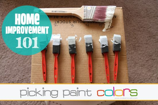 Home Improvement 101: Picking Paints Colors. A few tips to help eliminate getting frustrated with the paint color you thought you'd love.....until you painted it on your wall! www.makeit-loveit...