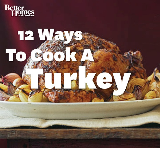 How do you prepare your #Thanksgiving turkey? See 12 flavorful ways to cook #turkey here: www.bhg.com/...