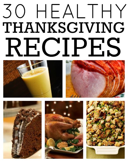 30 Healthy Thanksgiving Recipes