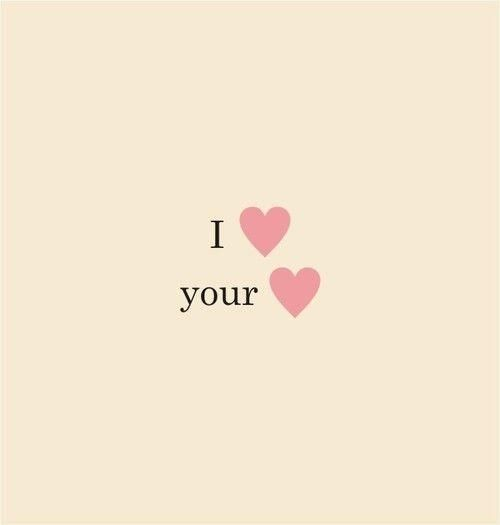 I love your heart.