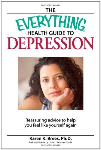 The Everything Health Guide to Depression: Reassuring advice to help you feel like yourself again by Karen K. Brees,http://www.amazon.com/dp/1598694073/ref=cm_sw_r_pi_dp_NlSBsb11C7YYC1QR