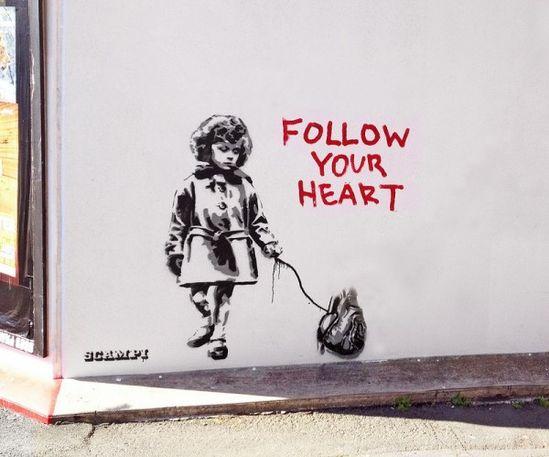 Follow your heart street art