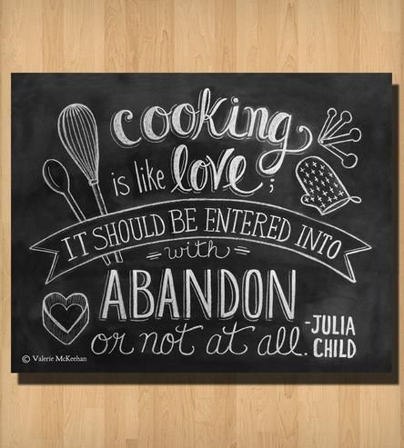 """Cooking Is Like Love"" Julia Child Quote Chalkboard Art Print"