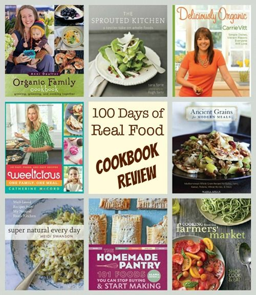 I've been wanting some real food cookbooks. Love the recommendations. Real Food Cookbook Review: 8 Favorites from 100 Days of Real Food