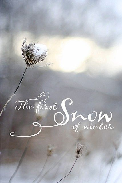 The first snow...