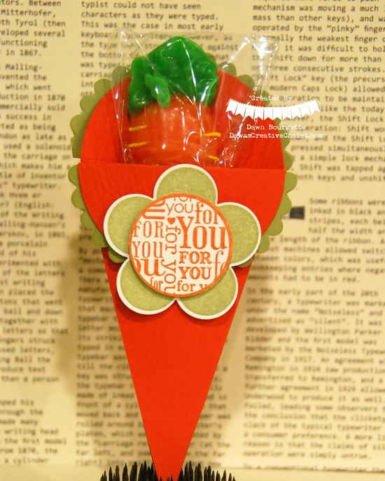 Carrot Lollipop Holder made with the Petal Cone Die - blast from the past Dawn Bourgette Stampin Up Creative Coach www.dawnscreative...