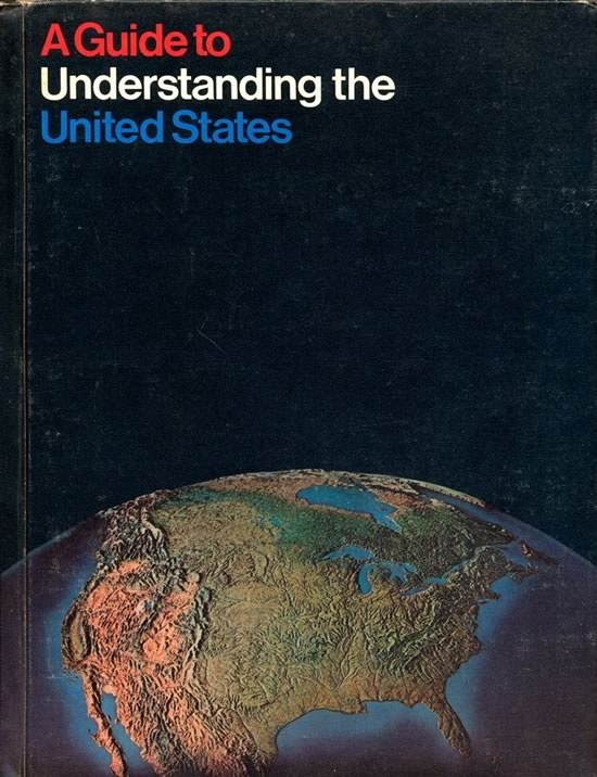 A Guide to Understanding the United States