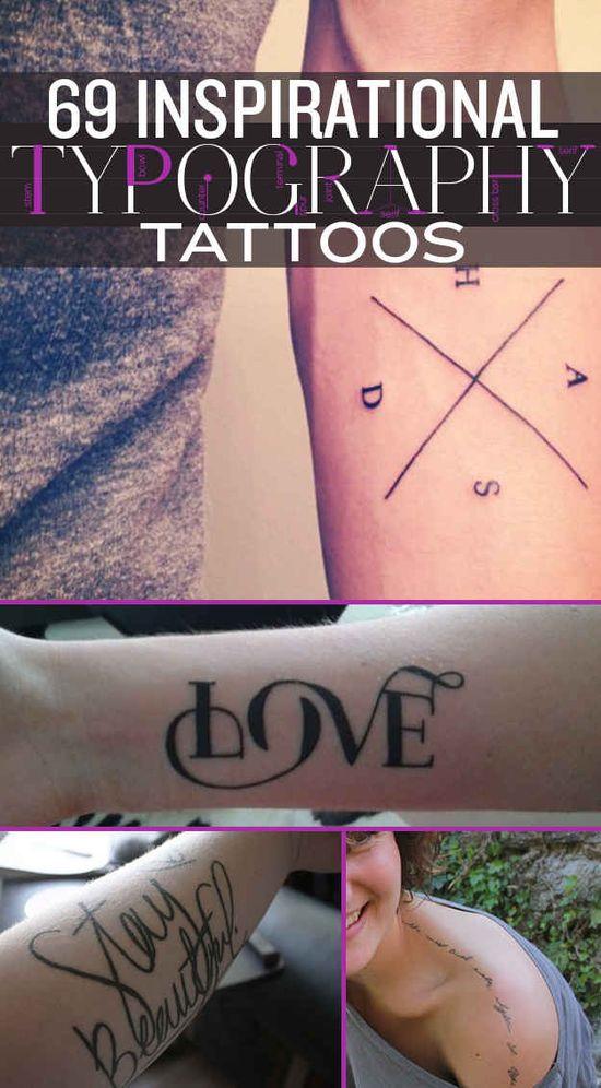 69 Inspirational Typography Tattoos.