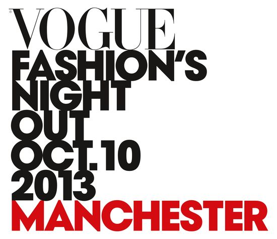 Vogue Fashion's Night Out Manchester