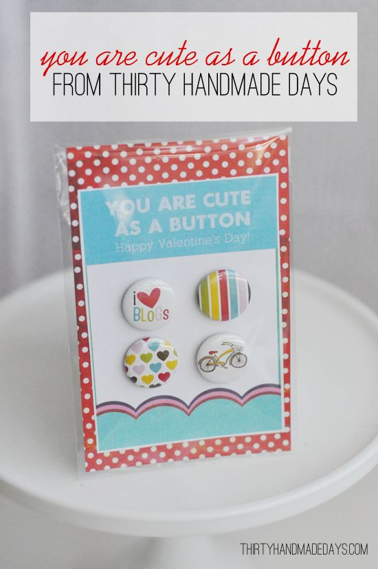 "You are ""cute as a button"" take 2 for Valentine's day."
