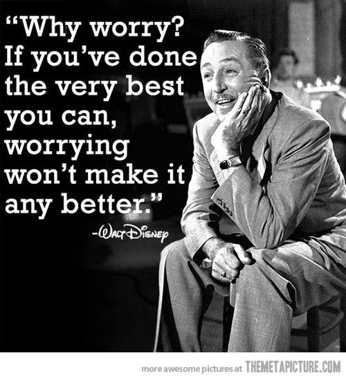 Just stop worrying…