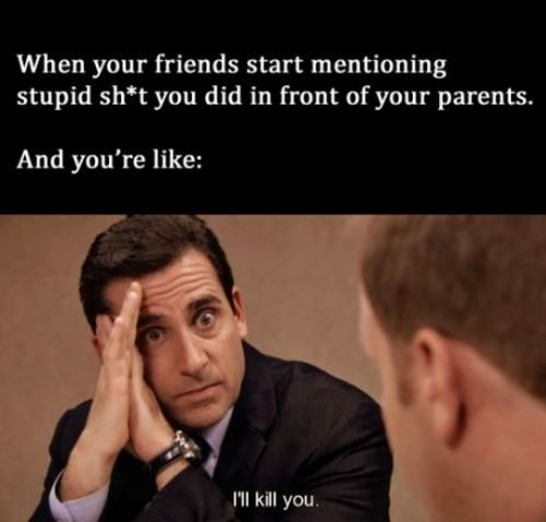 everyone has that friend